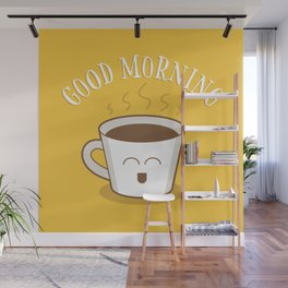Good Morning Coffee Lover Wall Mural