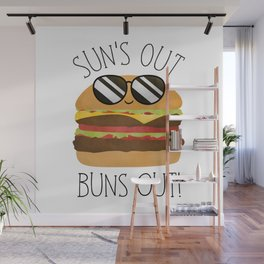 Sun's Out Buns Out! Wall Mural