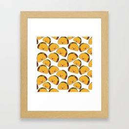 You can't make everyone happy. You're not a TACO Framed Art Print