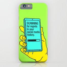 No Regrets iPhone Case