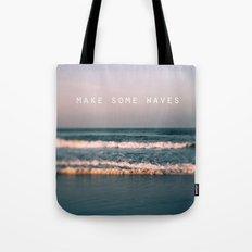 Make Some Waves Tote Bag
