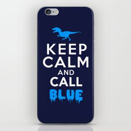Keep Calm and Call Blue | Jurassic Raptor Dinosaur iPhone Skin