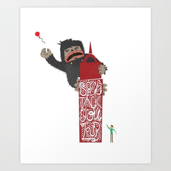 Speck Tack You Lur Deeds Art Print