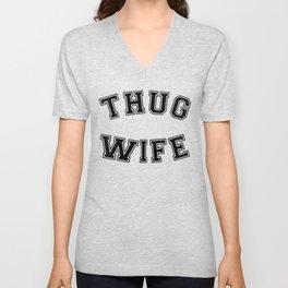 THUG WIFE Unisex V-Neck