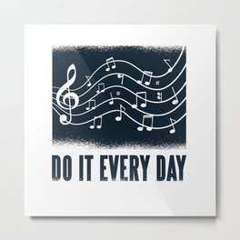 Musician Gift Saying Metal Print