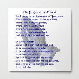 The St Francis Prayer Metal Print