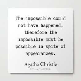4  | Agatha Christie Quotes | 190821 Metal Print
