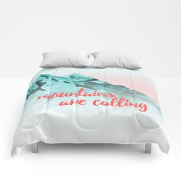 Mountains Are Calling Typography Design Comforters