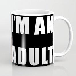 ASUKA THREW IT ON THE GROUND: I'M AN ADULT Coffee Mug