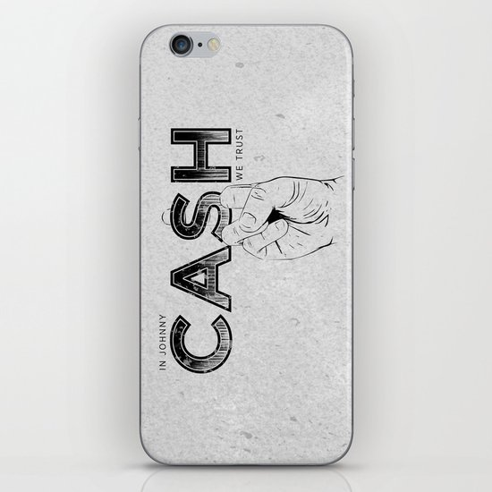 In Johnny Cash We Trust. iPhone & iPod Skin
