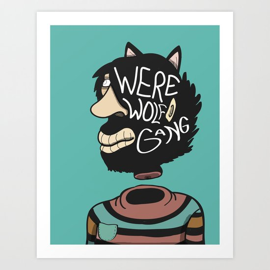 We're a Wolf Gang Art Print