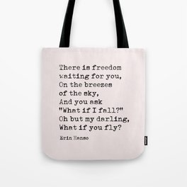 What if you fly? Erin Hanson Quote Tote Bag