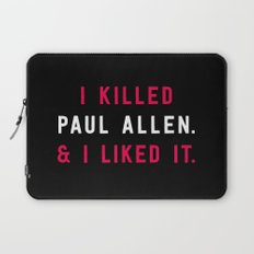 American Psycho - I killed Paul Allen. And I liked it. Laptop Sleeve