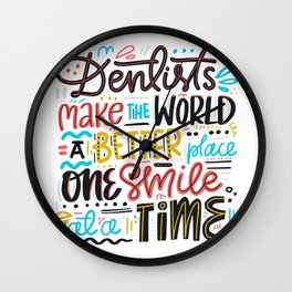 Dentist Lettering Quote Wall Clock