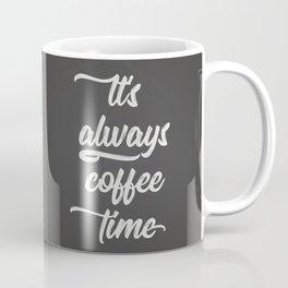 The Coffee Time II Coffee Mug