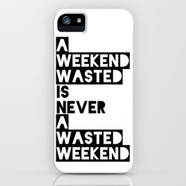 A Weekend Water (Black) iPhone Case