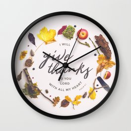 Psalm 9:1 Give Thanks Wall Clock