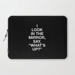 hold up - plain font Laptop Sleeve