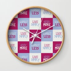 Live Simply, Give More, Expect Less Wall Clock