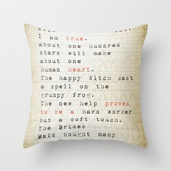 true Throw Pillow