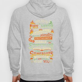 You are your you Hoody