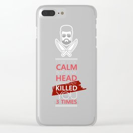 I May Look Calm But In My Head I've Already Killed You 3 Times Clear iPhone Case