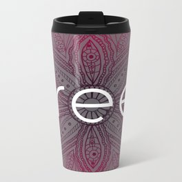 be free Metal Travel Mug