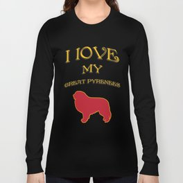 I LOVE MY DOG Long Sleeve T-shirt