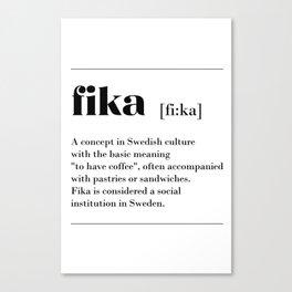 Fika swedish coffe break tradition Canvas Print