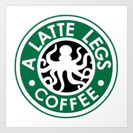 A Latte Legs :: Coffee Art Print