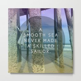 Smooth Sea Metal Print