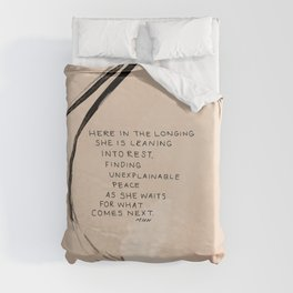 Here In The Longing She Is Leaning Into Rest, Finding Unexplainable Peace As She Waits For What Comes Next. Duvet Cover