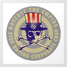 Boycott the Empire Art Print