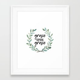 Grace Upon Grace Framed Art Print