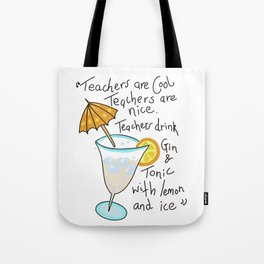 Teachers are cool , education poetry Tote Bag