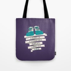 a journey of a thousand miles begins with a single step Tote Bag