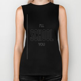 I'll School You Biker Tank