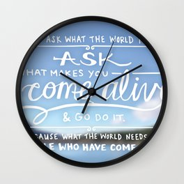 Come Alive Wall Clock