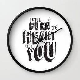 Moriarty Quote, I'll burn the heart out ouf you, Sherlock Decor Wall Clock
