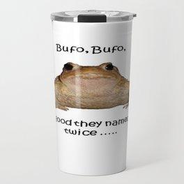 Bufo Bufo So Good They Named It Twice Travel Mug