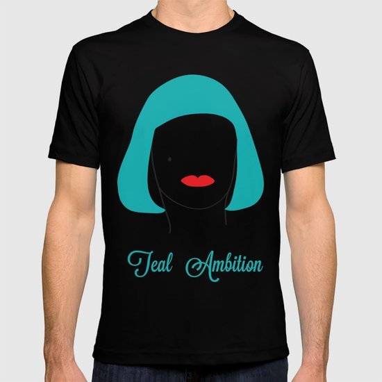 Teal Ambition T-shirt