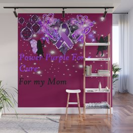 Power Purple For a Cure - For My Mom - Fantasy Wall Mural