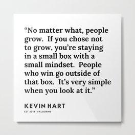 14    Kevin Hart Quote   200102 Metal Print