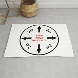 Keep your distance.  Rug