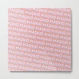 Madrid, Spain Trendy Rainbow Text Pattern (Pink) Metal Print