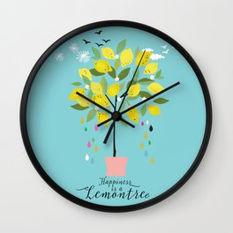 Happiness is a lemon tree Wall Clock