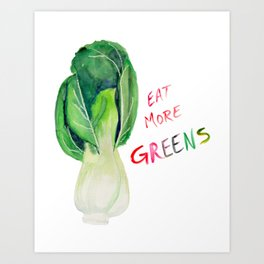 Eat More Greens Art Print