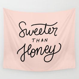 Sweeter than honey Wall Tapestry