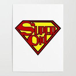 Super Old Poster
