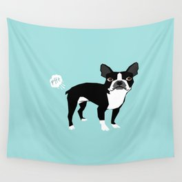 Boston Terrier funny fart dog pure breed gifts dog lovers Wall Tapestry